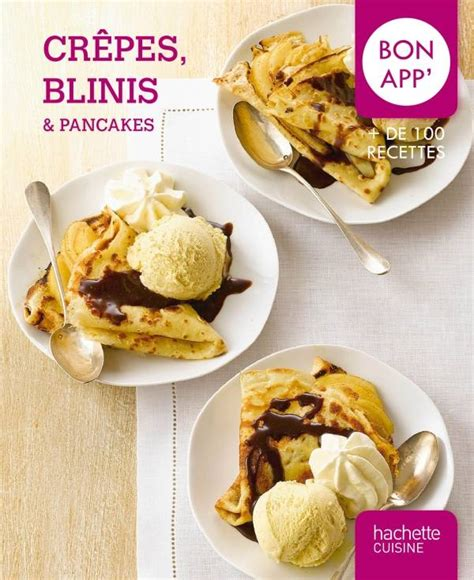 Crepes Blinis Et Pancakes Bon App