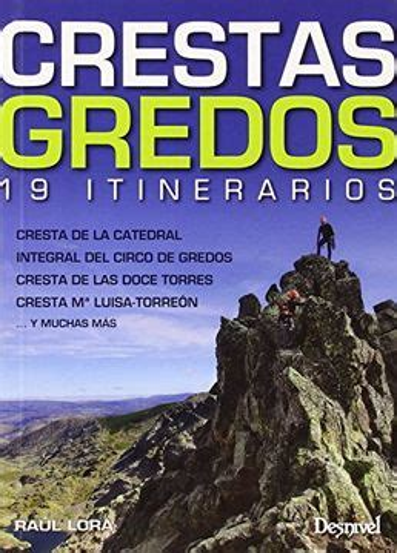 Crestas De Gredos 19 Itinerarios Guias De Escalada