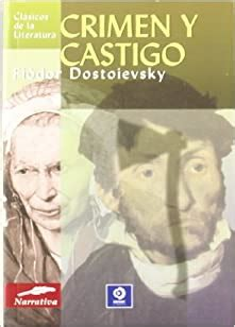 Crimen Y Castigo Clasicos De La Literatura Universal