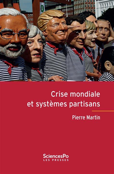 Crise Mondiale Et Systemes Partisans