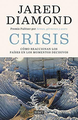 Crisis Como Reaccionan Los Paises En Los Momentos Decisivos