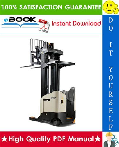 Crown Electric Forklift Reach Truck Repair Manual