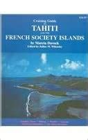 Cruising Guide to Tahiti and the French Society Islands