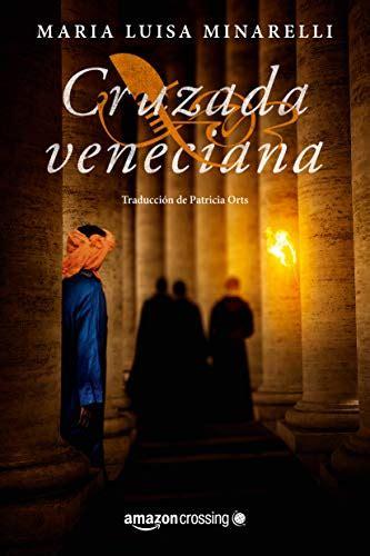 Cruzada Veneciana Misterios Venecianos No 4