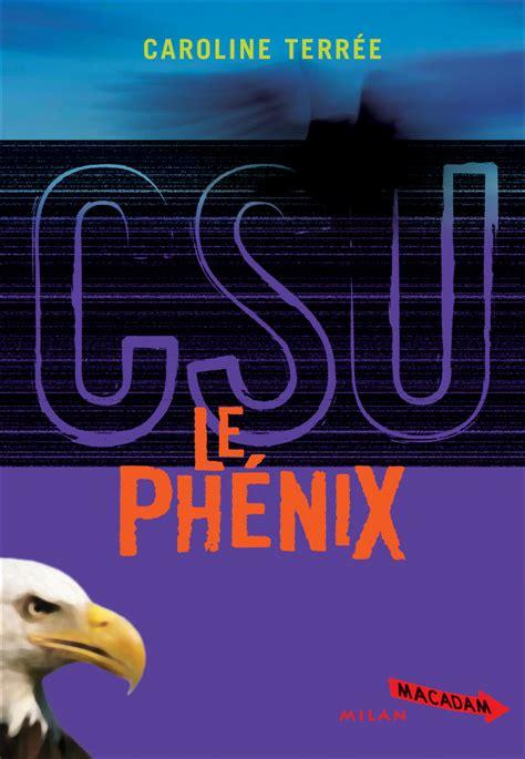 Csu Tome 2 Le Phenix