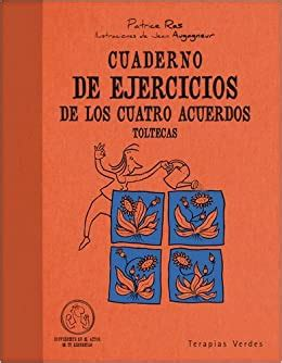Cuaderno De Ejercicios De Los Cuatro Acuerdos Toltecas Terapias Cuadernos Ejercicios