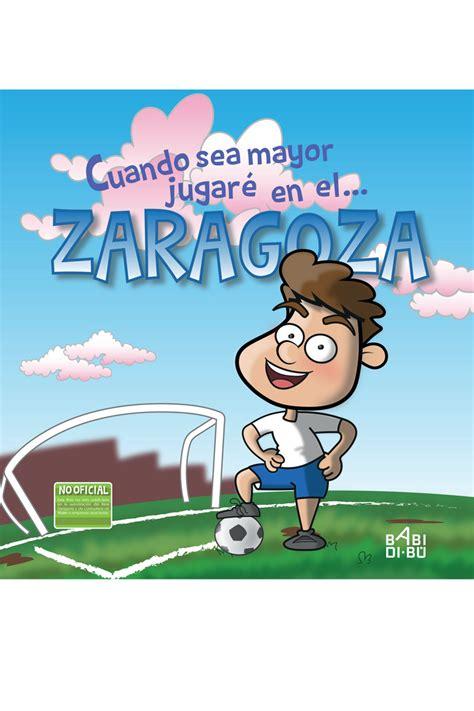 Cuando Sea Mayor Jugare En El Zaragoza