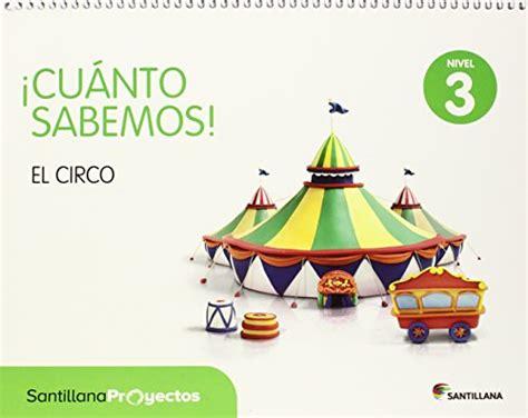 Cuanto Sabemos Nivel 3 El Circo 9788468028859