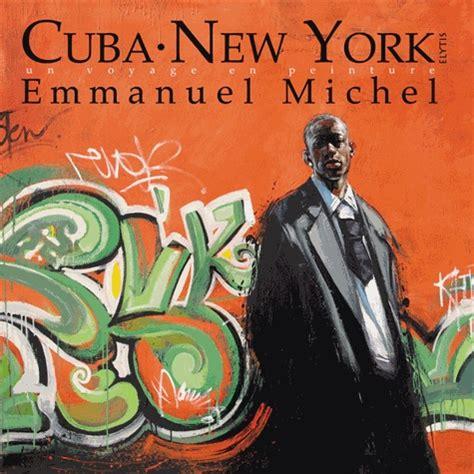 Cuba New York Un Voyage En Peinture