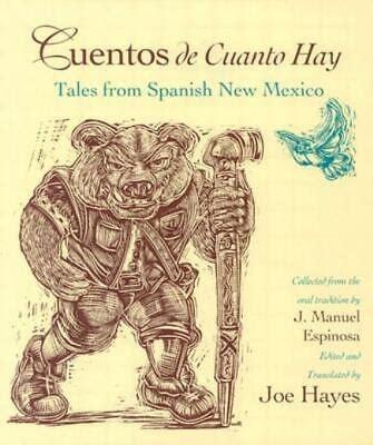 Cuentos De Cuanto Hay: Tales from Spanish New Mexico