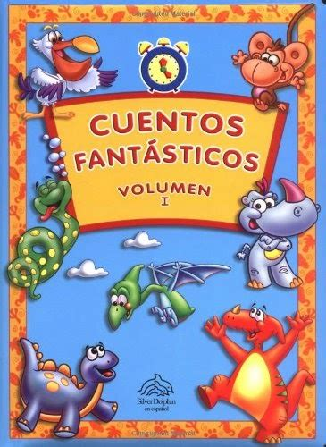 Cuentos Fantasticos Anytime Stories 1