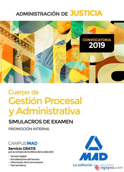 Cuerpo De Gestion Procesal Y Administrativa De La Administracion De Justicia Promocion Interna Simulacros De Examen