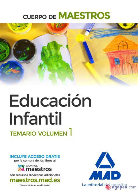 Cuerpo De Maestros Educacion Infantil Temario Volumen 1