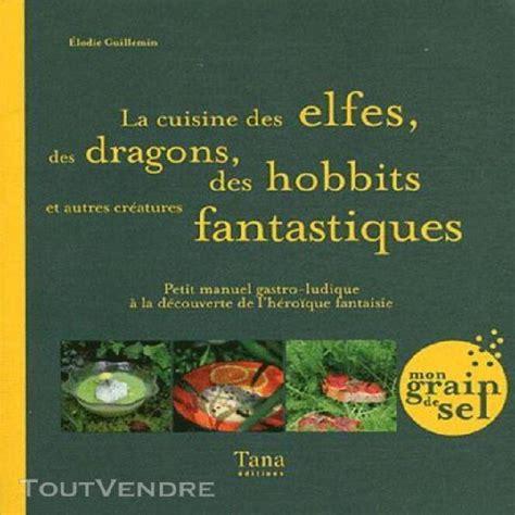 Cuisine Des Elfes Des Dragons