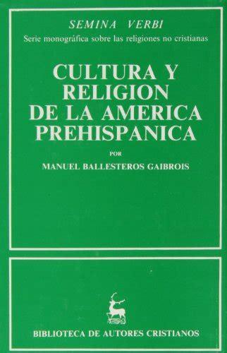 Cultura Y Religion En La America Prehispanica Normal