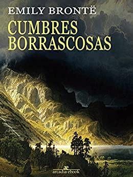 Cumbres Borrascosas Spanish Edition