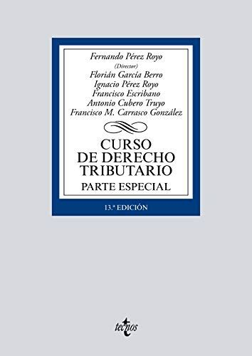 Curso De Derecho Tributario Parte Especial Derecho Biblioteca Universitaria De Editorial Tecnos
