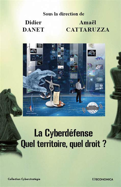 Cyberdefense Quel Territoire Quel Droit