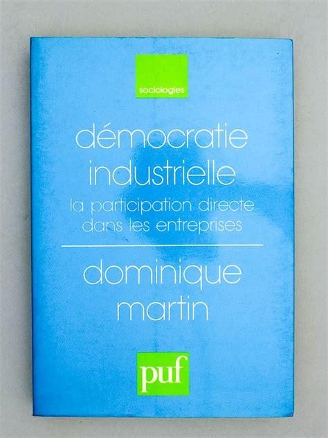 Démocratie industrielle : La participation directe dans les entreprises
