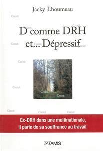 D Comme Drh Et Depressif Un Ex Drh Dans Un Multinationale