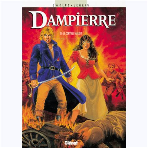 Dampierre, tome 5 : Le cortège maudit