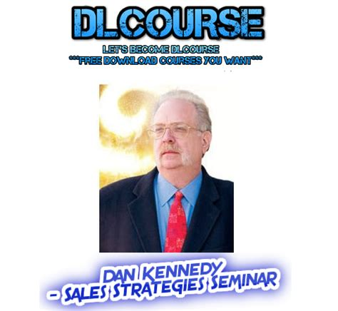 Dan Kennedy - Sales Strategies Seminar
