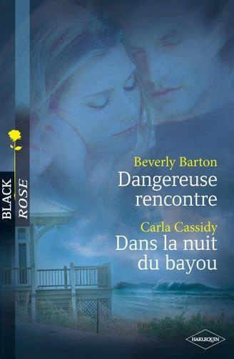 Dangereuse Rencontre Dans La Nuit Du Bayou Harlequin Black Rose