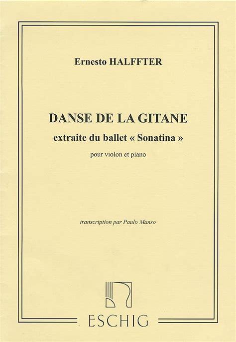 Danse de la Gitane Extrait du Ballet Sonatina pour Violon
