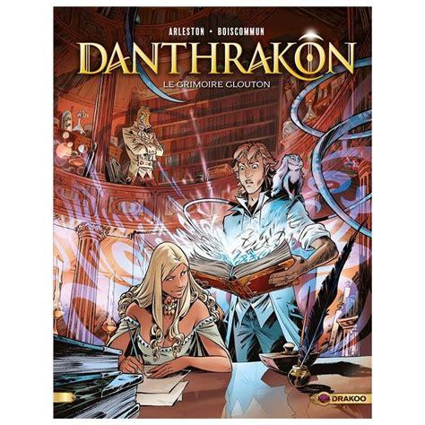 Danthrakon Volume 01 Le Grimoire Glouton