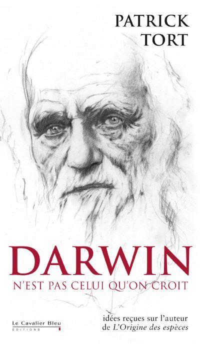 Darwin N Est Pas Celui Qu On Croit Idees Recues Sur Darwin