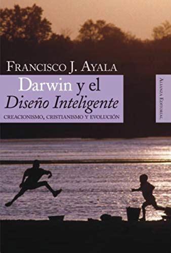 Darwin Y El Diseno Inteligente Alianza Ensayo No 326