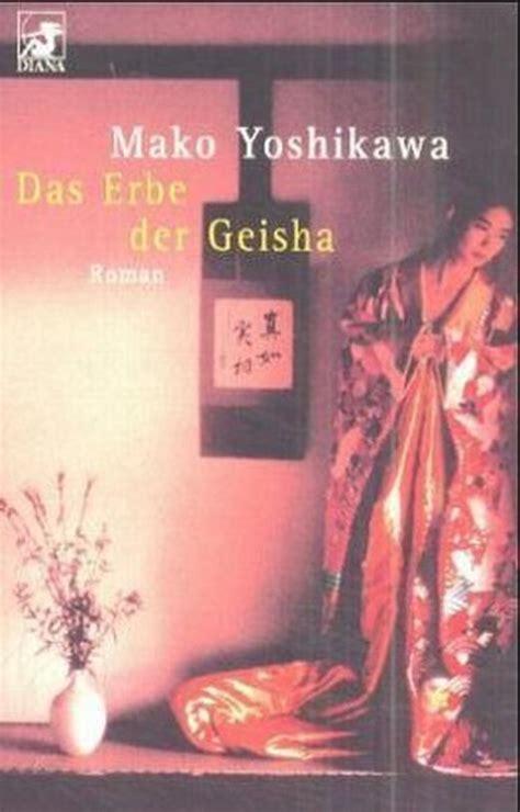 Das Erbe Der Geisha