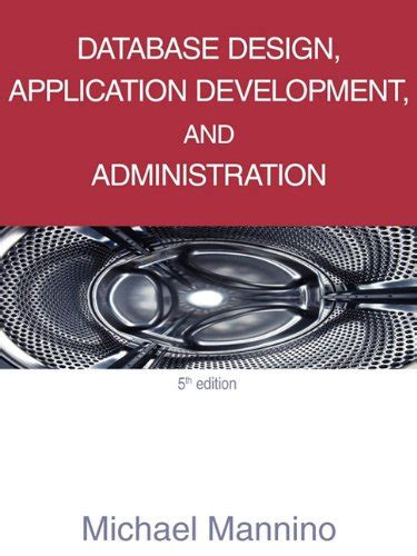 Database Design Application Development And Administration 5th Edition