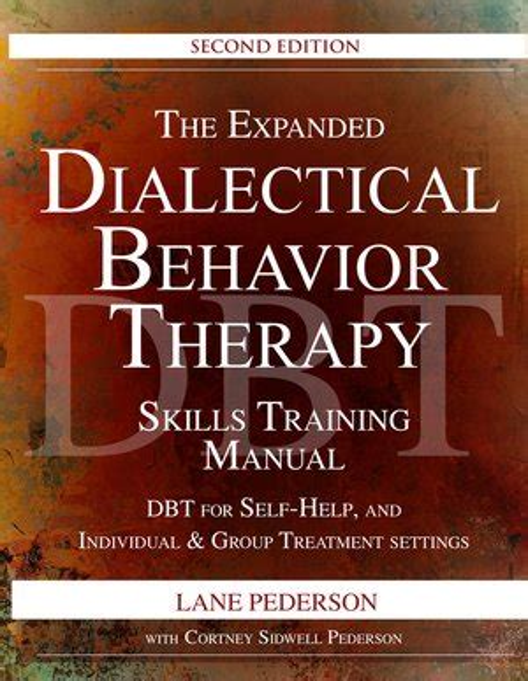Dbt Skills Training Manual Lane Pederson 2018