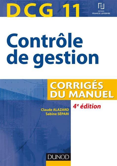Dcg 11 Controle De Gestion 4e Ed Corriges Du Manuel Dcg 11 Controle De Gestion Dcg 11