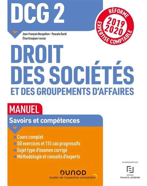 Dcg 2 Droit Des Societes Et Des Groupements D Affaires Manuel Reforme 19 20 Reforme Expertise Comptable 2019 2020