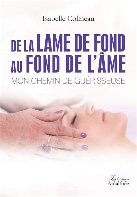 De La Lame De Fond Au Fond De L Ame