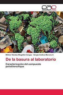 De la basura al laboratorio: Caracterización del compuesto polietileno/fique