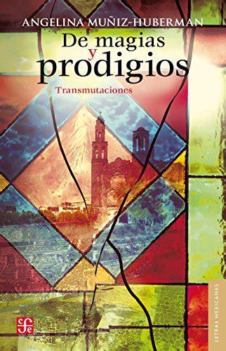 De magias y prodigios. Transmutaciones: 0 (Letras Mexicanas)