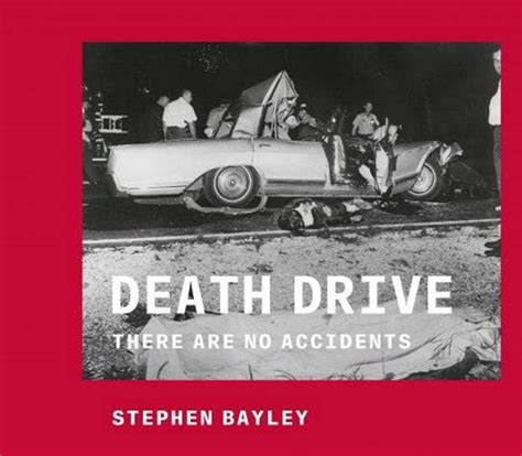 Death Drive There Are No Accidents
