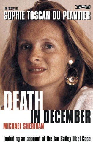Death In December The Story Of Sophie Toscan Du Plantier English Edition