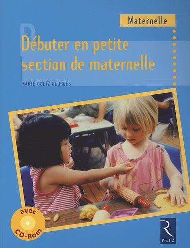 Debuter En Petite Section De Maternelle Cycle 1 1cederom