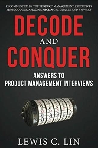 Decode And Conquer Answers To Product Management Interviews
