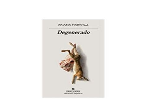 Degenerado Narrativas Hispanicas No 631