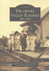Delaware Valley Railway 1901 1937 Images Of Rail English Edition