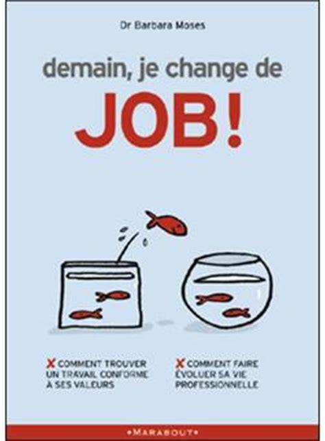 Demain Je Change De Job