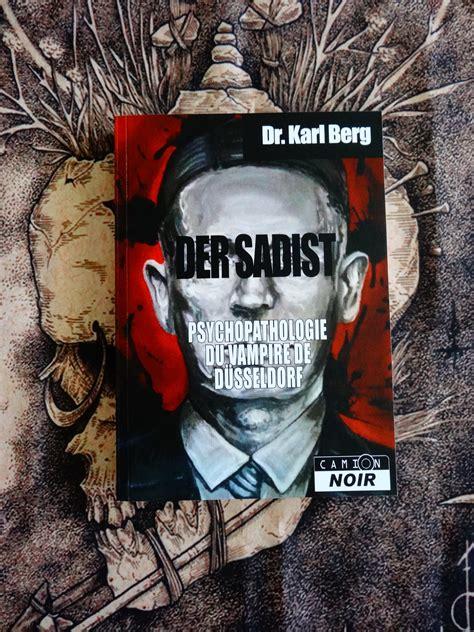 Der Sadist Psychopathologie Du Vampire De Dusseldorf