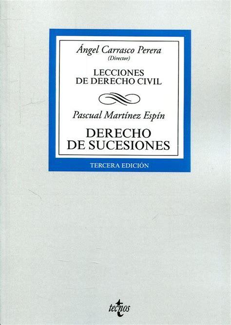Derecho De Sucesiones Lecciones De Derecho Civil Derecho Biblioteca Universitaria De Editorial Tecnos