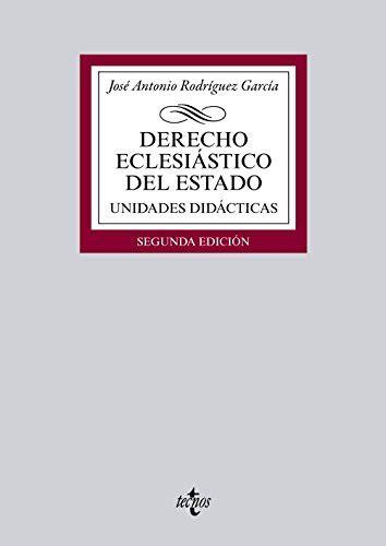 Derecho Eclesiastico Del Estado Derecho Biblioteca Universitaria De Editorial Tecnos