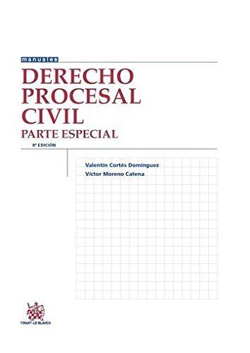 Derecho Procesal Civil Parte Especial 8a Edicion 2016 Manuales De Derecho Procesal